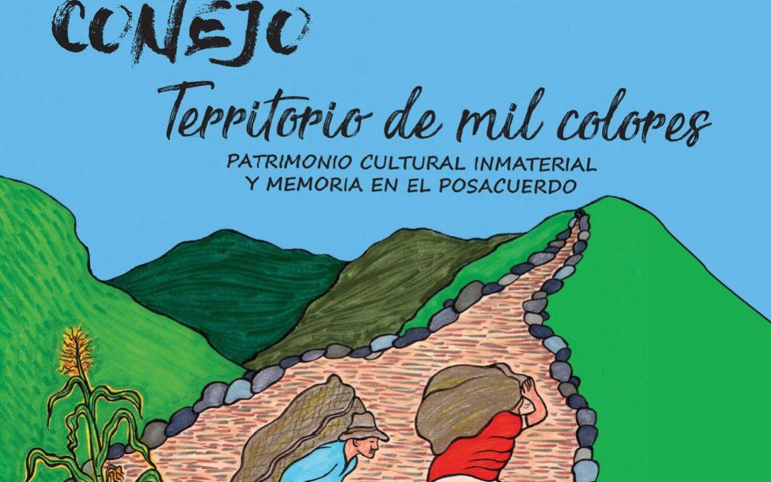 """«Conejo: territorio de mil colores, patrimonio cultural inmaterial y memoria en el posacuerdo"""""""