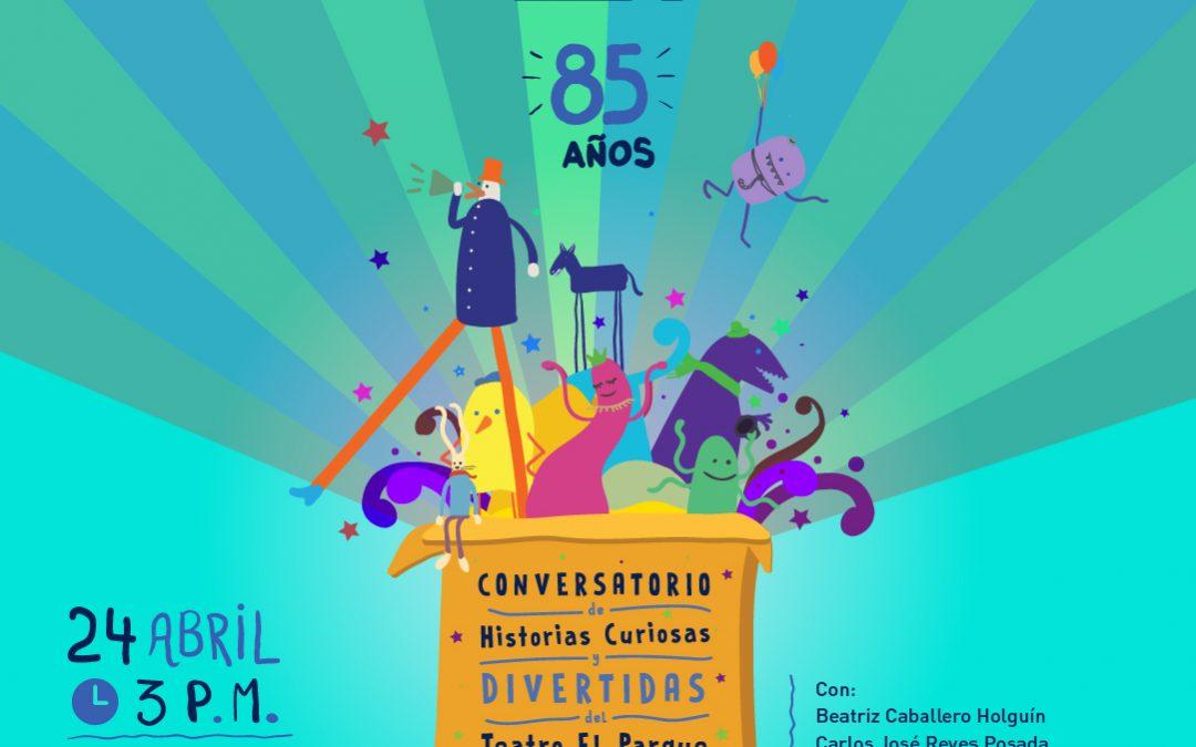 Historias curiosas del Teatro El Parque